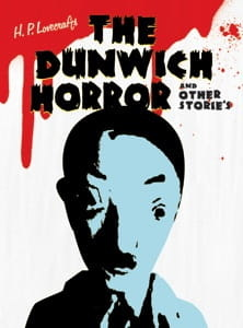 Лавкрафт и другие ужасы / H. P. Lovecraft's The Dunwich Horror and Other Stories